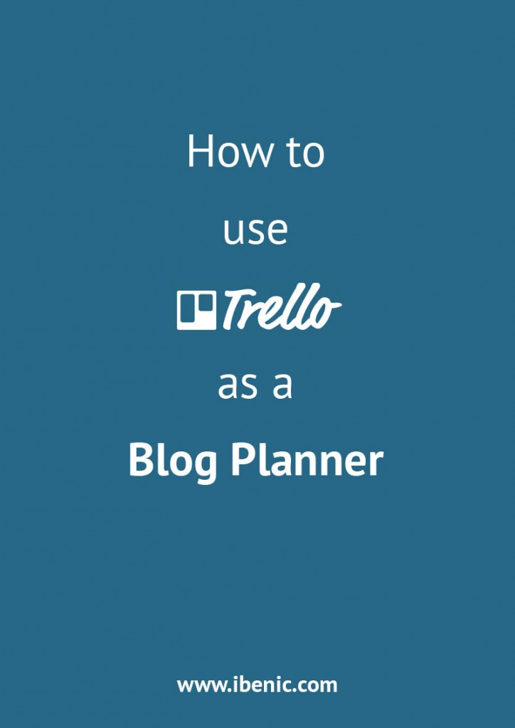 use_trello_as_a_blog_planne