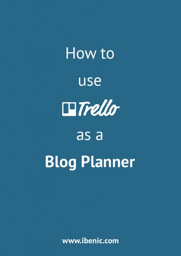use_trello_as_a_blog_planne