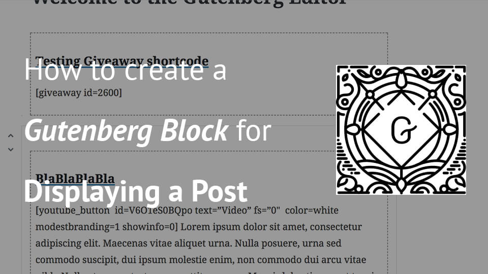 How to create a Gutenberg Block for Displaying a Post - Igor
